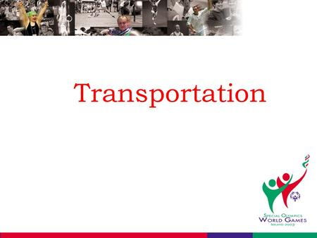 Transportation. Primary Objectives To provide the safest and most cost effective transportation system To meet the needs of all persons involved in the.