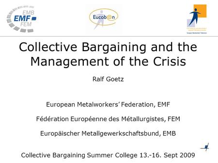 Basics of collective bargaining and its effects within globalisation