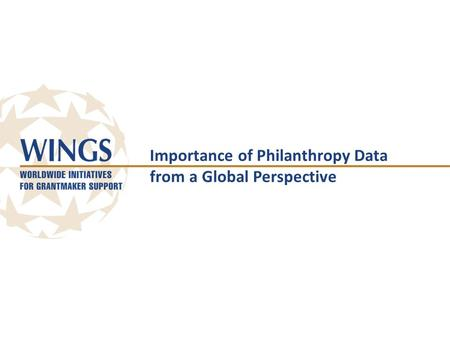 Importance of Philanthropy Data from a Global Perspective.