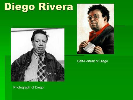 Diego Rivera Photograph of Diego Self-Portrait of Diego.