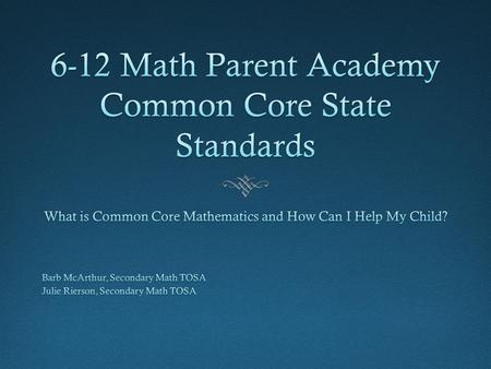 Why Common Core State Standards for Mathematics?