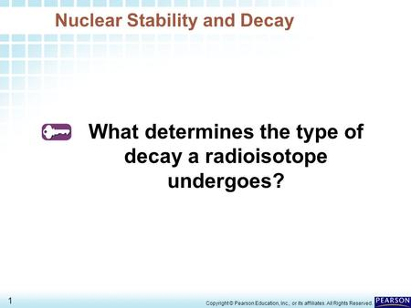 Nuclear Stability and Decay