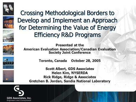 Crossing Methodological Borders to Develop and Implement an Approach for Determining the Value of Energy Efficiency R&D Programs Presented at the American.