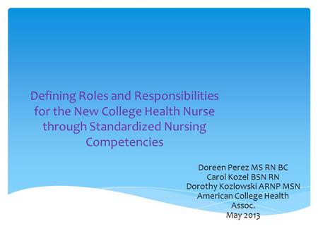 define the role of the nurse