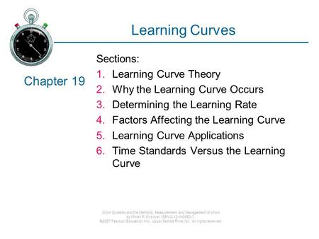 Learning Curves Chapter 19 Sections: Learning Curve Theory