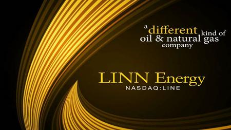 FUNDAMENTAL ANALYSIS Business Profile Linn Energy is an independent oil and gas company that engages in the acquisition and development of oil and gas.