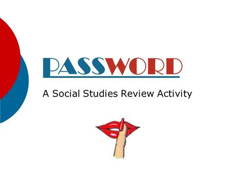 A Social Studies Review Activity Setup Directions:  Type a vocabulary word on each of the following 10 slides in the subtitle textbox. When complete,