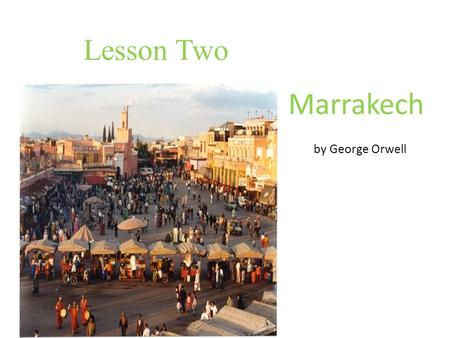 marrakech orwell essay The complete works of george orwell george orwell marrakech: marrakech index index essay other authors.