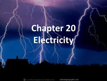 Chapter 20 Electricity. 20.1: Electric Charge and Static Electricity.