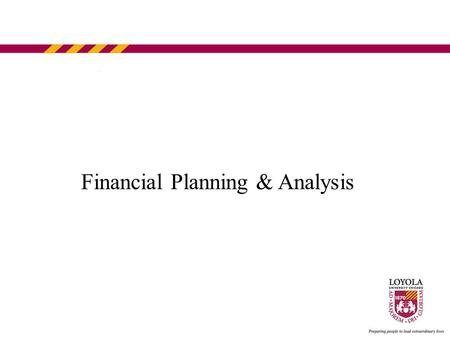 Financial Planning & Analysis. Department Overview The principal functions of the Financial Planning & Analysis department: Annual budget Budget-to-Actual.