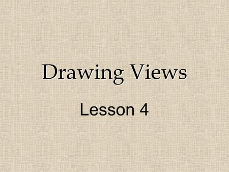 "Drawing Views Lesson 4. Engage: Display a chart ""Describing and Analyzing Structures"" + tape one of the structure cards to it (or use card below) As students."