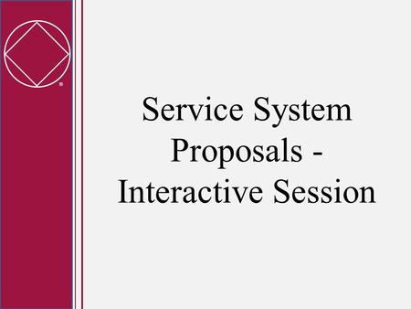  Service System Proposals - Interactive Session.