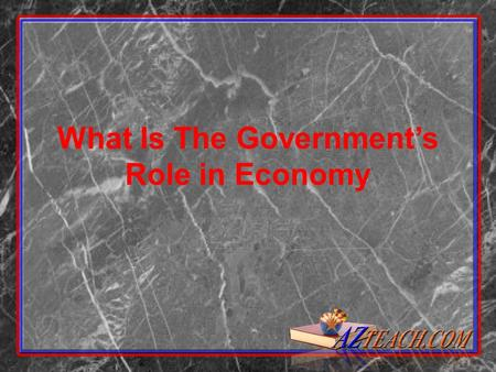 What Is The Government's Role in Economy. Government organizations of individuals –particular set of institutions and people authorized by formal documents.