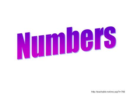 Numbers http://teachable.net/res.asp?r=766.