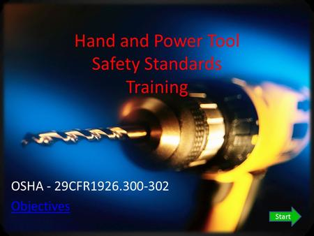 Hand and Power Tool Safety Standards Training