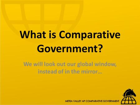 What is Comparative Government?