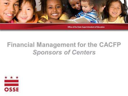 Financial Management for the CACFP Sponsors of Centers.
