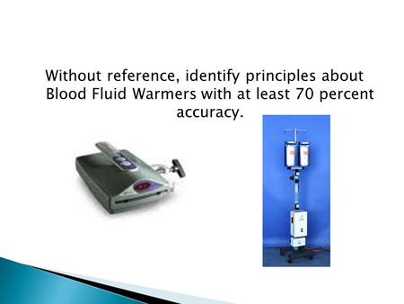 Blood Fluid Warmers Purpose Body temperature