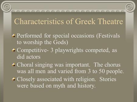 Characteristics of Greek Theatre