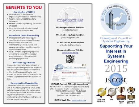 As a Member of INCOSE  Network with ~9,000 Systems Engineering Professionals Internationally  Receive Insight, INCOSE Quarterly Newsletter  Receive.
