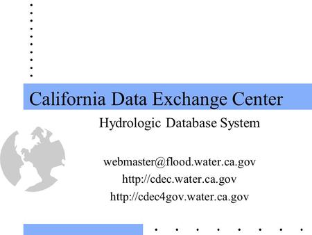 California Data Exchange Center Hydrologic Database System