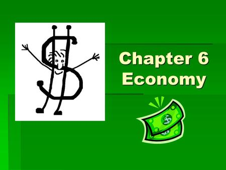 Chapter 6 Economy. Canada's Natural Resources  Gold  Coal  Silver  Limestone  Hydroelectric power  Solar power  Lumber  Oil – petroleum  Fertile.