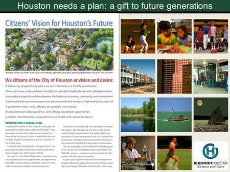 Houston needs a plan: a gift to future generations.