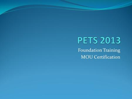 Foundation Training MOU Certification. Presented by Rotary District 7620 Grants Committee February 16,2013.