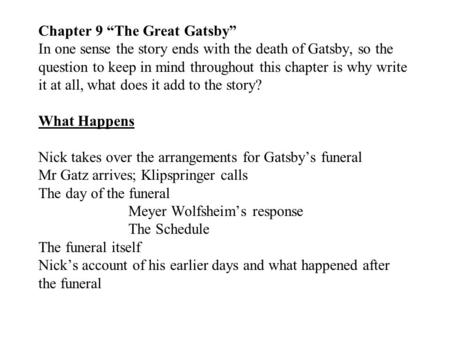 "the great gatsby chapter ppt  chapter 9 ""the great gatsby"" in one sense the story ends the death"