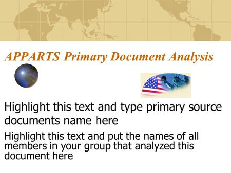 APPARTS Primary Document Analysis Highlight this text and type primary source documents name here Highlight this text and put the names of all members.