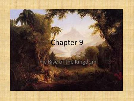 Chapter 9 The Rise of the Kingdom. Joshua Entry into and conquest of the Promised Land (Canaan)