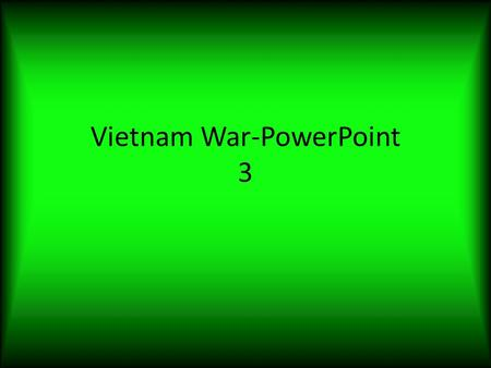Vietnam War-PowerPoint 3