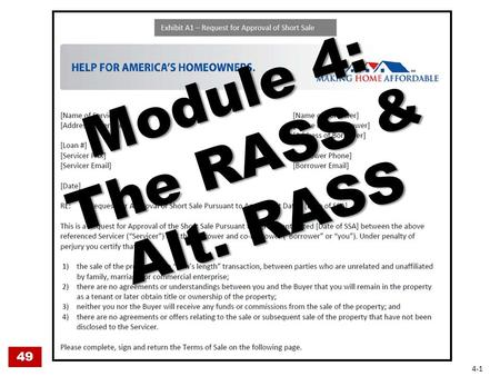 Module 4: The RASS & Alt. RASS 49 4-1. The RASS 49 4-2.