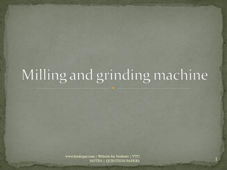 Milling and grinding machine