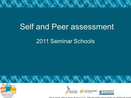 Self and Peer assessment 2011 Seminar Schools. Review: Key points What have you put in place Shingai to share Plan for next steps Link to leadership Observation.