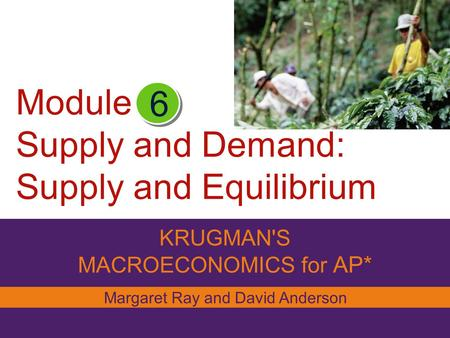 Module Supply and Demand: Supply and Equilibrium