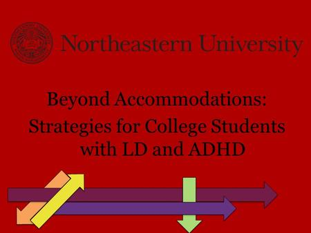 Beyond Accommodations: Strategies for College Students with LD and ADHD.