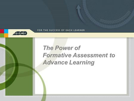 The Power of Formative Assessment to Advance Learning.