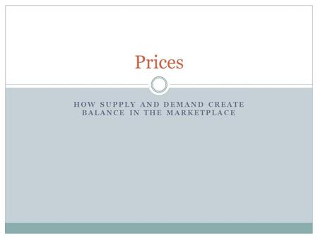 How supply and demand create balance in the marketplace