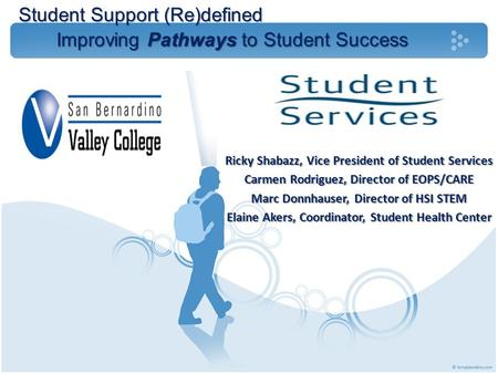 Student Support (Re)defined Improving Pathways to Student Success