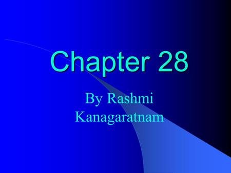 Chapter 28 By Rashmi Kanagaratnam. The Indian Barrier to The West The Americans seized the lands of the Native Americans, slaughtered their animals, and.