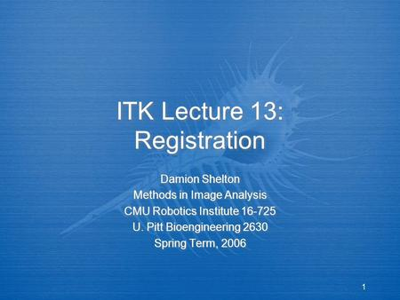 ITK Lecture 13: Registration