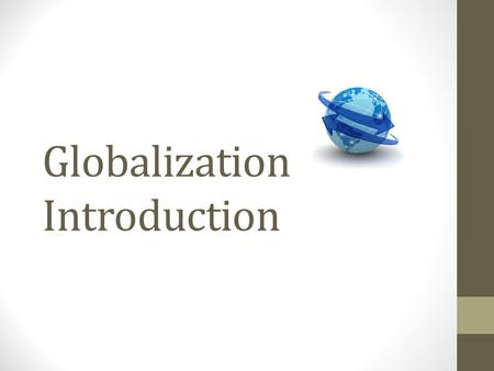 an introduction to the globalization and the future of food in argentina The future of food from government policies and push towards globalization are all part of the reason why many people are alarmed by the introduction of.