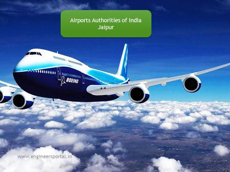 Airports Authorities of India Jaipur Airports Authorities of India Jaipur www.engineersportal.in.
