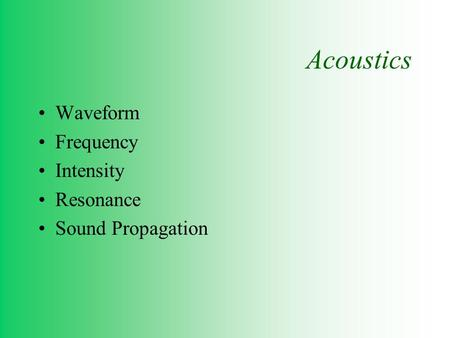 Acoustics Waveform Frequency Intensity Resonance Sound Propagation.