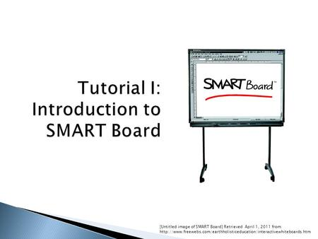 [Untitled image of SMART Board] Retrieved April 1, 2011 from: