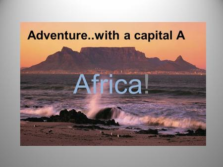 Adventure..with a capital A Africa! Conquer Africa on your own bike Mick Grant, 7 times TT winner and multiple British Champion, invites you to join.