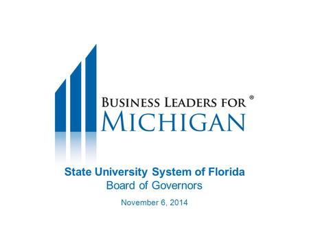 State University System of Florida Board of Governors November 6, 2014.