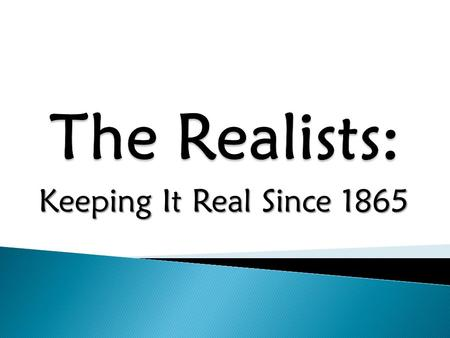 Keeping It Real Since 1865.  Before 1620: (Native Americans/Explorers)  1620 – 1700s: (Puritans)  1730 – 1745: (Great Awakening)  1745 – 1800: (Rationalists/Deists)