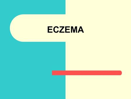 ECZEMA. What is Eczema? Long lasting, and recurring Skin condition Itching, scratching, drying skin, Red, scales, excoriated. Sometime may blistering.